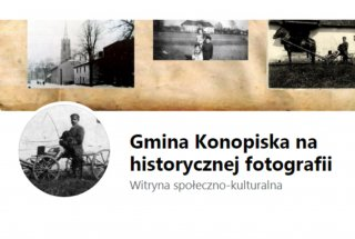 """Gmina Konopiska na historycznej fotografii"""