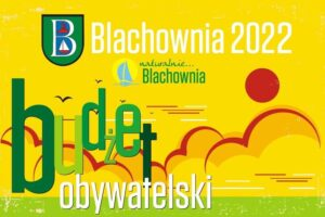 Rusza Blachowniański Budżet Obywatelski na rok 2022. Nabór wniosków od 7 czerwca