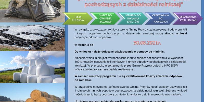 Usuwanie folii rolniczych i innych odpadów pochodzących z działalności rolniczej – nabór wniosków do 30 czerwca 2021 roku