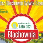 Burmistrz Sylwia Szymańska: Zapraszamy do spędzania lata w Blachowni