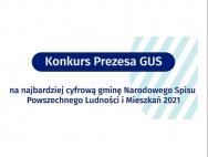 Rusza Konkurs Prezesa GUS na najbardziej cyfrową gminę Narodowego Spisu Powszechnego