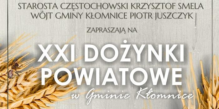 XXI Dożynki Powiatowe w Gminie Kłomnice