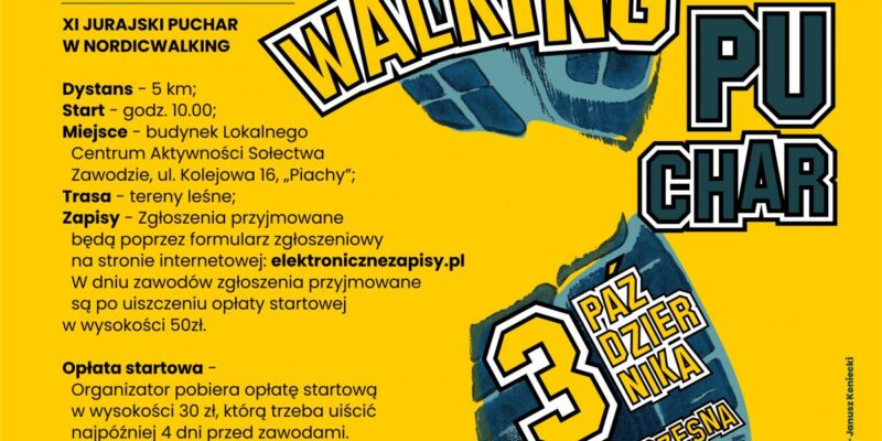 XI Jurajski Puchar w Nordic Walking pod honorowym patronatem Wójta Gminy Poczesna – Krzysztofa Ujmy