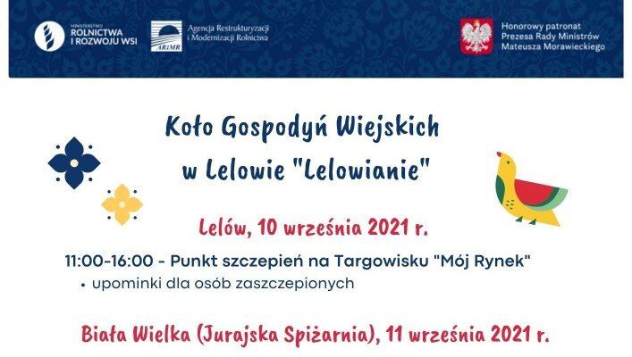 """Festyn w ramach Narodowego Programu Szczepień #Szczepimy się z KGW """"Lelowianie"""""""