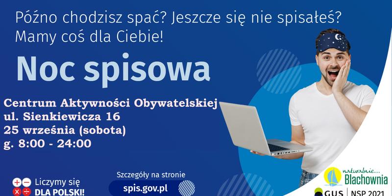 Ostatnie dni Narodowego Spisu Powszechnego! Już w sobotę NOC SPISOWA w gminie Blachownia