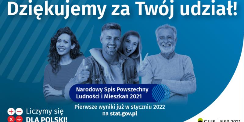 Dziękujemy za Twój udział wNarodowym Spisie Powszechnym 2021